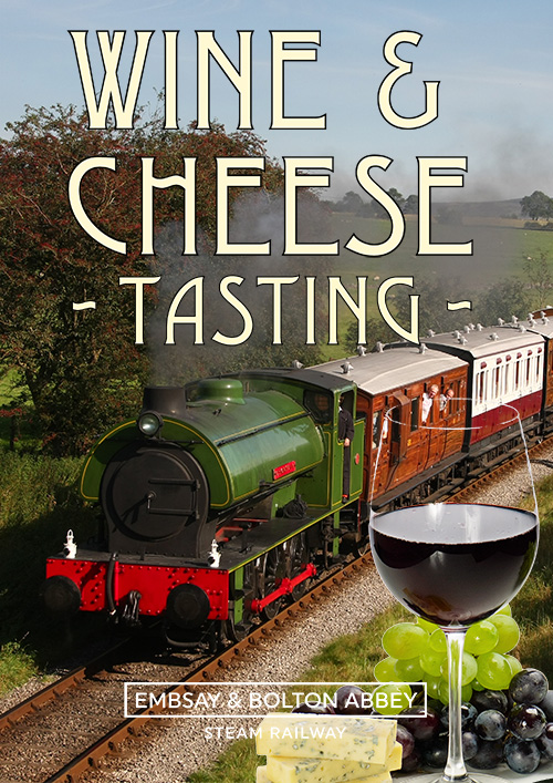 Wine & Cheese - Steam Train through the Yorkshire Dales!